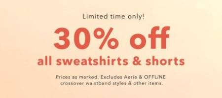 30% Off All Sweatshirts & Shorts from Aerie