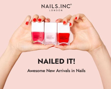 Awesome New Arrivals in Nails