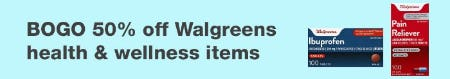 BOGO 50% Off Walgreens Health & Wellness Items from Walgreens