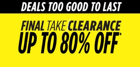 Final Take Clearance up to 80% Off