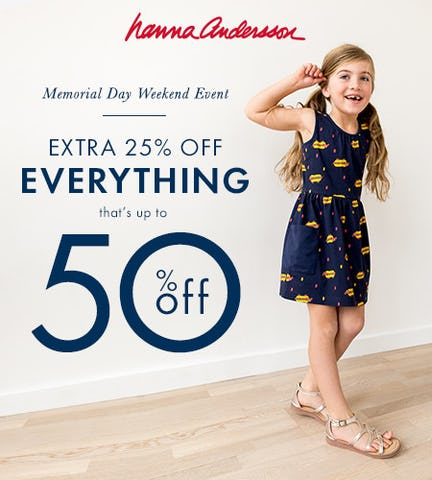 Memorial Day Weekend Event- Sale on Sale from Hanna Andersson