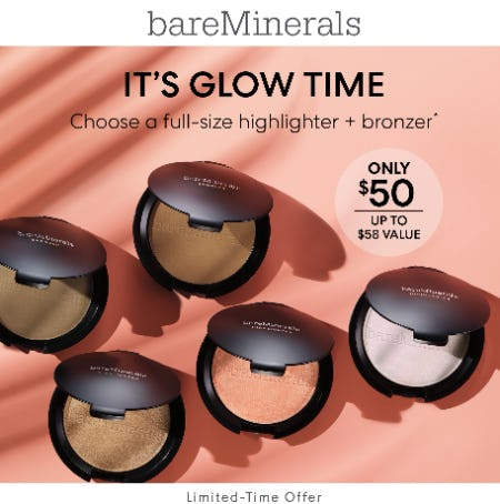 Choose Any Bronzer & Highlighter for $50 from bareMinerals