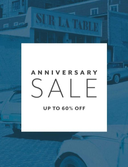 Anniversary Sale Up to 60% Off from Sur La Table