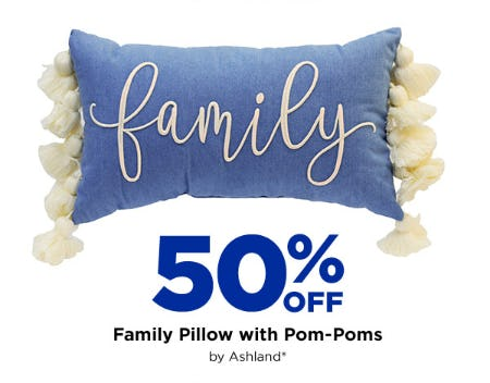 Save 50% Off on our Family Pillow with Pom-Poms from Michaels