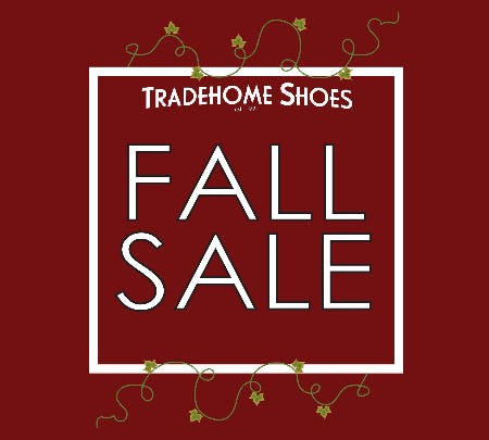 Fall Event Sale from Tradehome Shoes