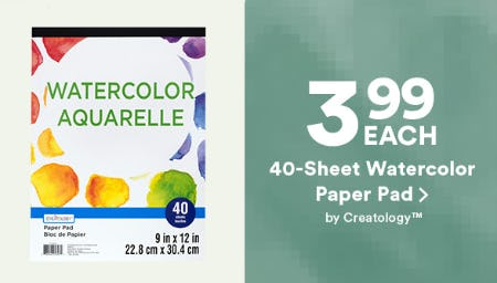 $3.99 Each 40-Sheet Watercolor Paper Pad from Michaels