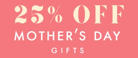 25% Off Mother's Day Gifts from PAPYRUS