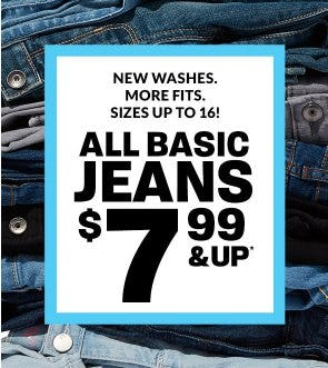 All Basic Jeans $7.99 & Up from Children's Place