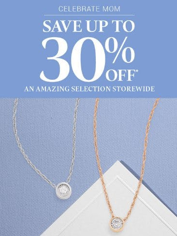 Save up to 30% Off Select Styles Storewide from Zales Jewelers