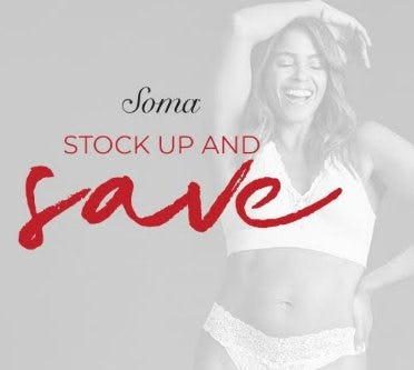 Stock Up & Save from Soma Intimates