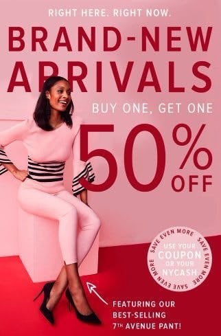 Brand-New Arrivals Buy One, Get One 50% Off