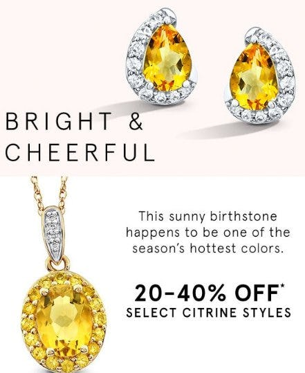 20-40% Off Select Citrine Styles