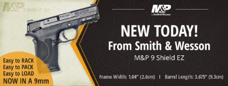 New Smith & Wesson M&P 9 Shield EZ from Cabela's