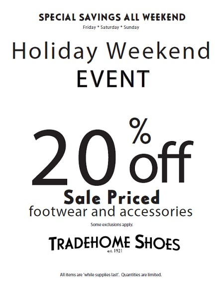 Holiday Weekend Event from Tradehome Shoes