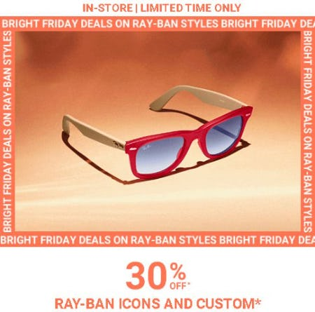 30% Off Ray-Ban Icons and Custom from Sunglass Hut