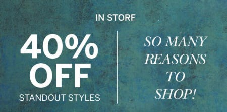 40% Off Standout Styles