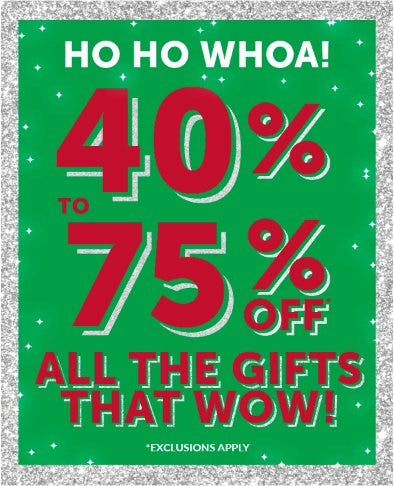 40% to 75% Off All the Gifts that Wow