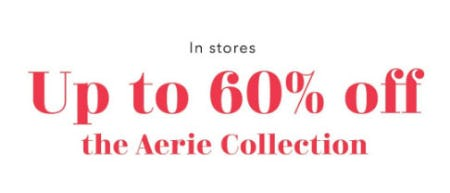 Up to 60% Off The Aerie Collection from Aerie