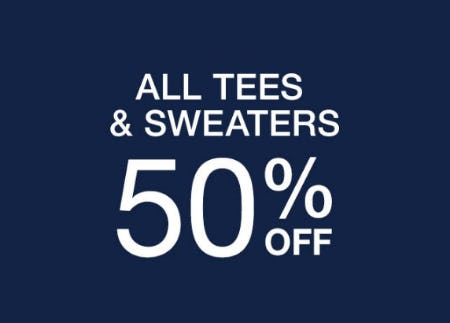 50% Off All Tees & Sweaters