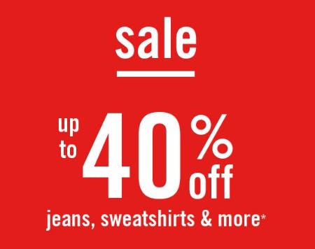 Up to 40% Off Jeans, Sweatshirts & More
