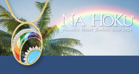 All the Colors of Island Life from Na Hoku, Hawaii's Finest Jewelers 1924