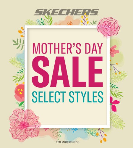 SHOP SKECHERS MOTHER'S DAY SALE! from Skechers