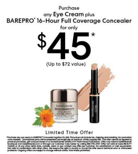 Choose Any Eye Cream with a BarePro Concealer for $45 from bareMinerals