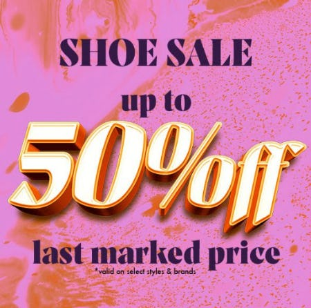 Shoe Sale: Up to 50% Off Last Marked Price