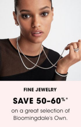 Save 50-60% on Fine Jewelry from Bloomingdale's