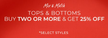 Buy Two or More & Get 25% Off Tops & Bottoms from Chico's