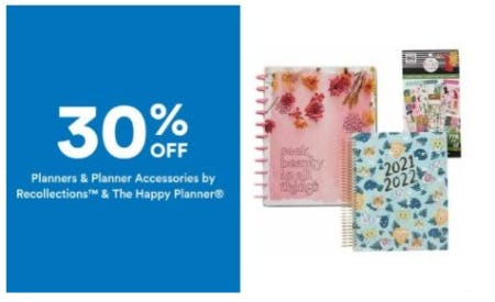 30% Off Planners & Planner Accessories by Recollections & The Happy Planet from Michaels