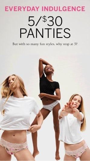 Panties 5 for $30