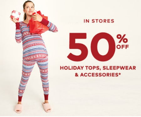50% Off Holiday Tops, Sleepwear & Accessories from Motherhood Maternity