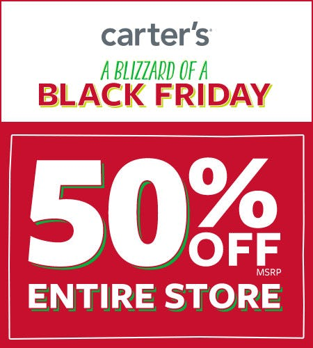 A Blizzard of a Black Friday 50% Off* Entire Store