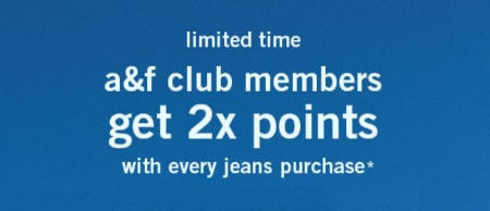 Club Members Get 2x Points with Jeans Purchase from Abercrombie & Fitch