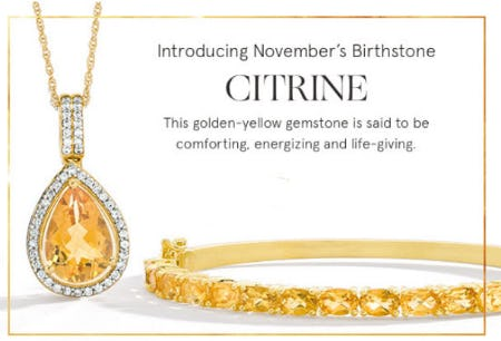 Introducing November's Birthstone Citrine from Zales Jewelers
