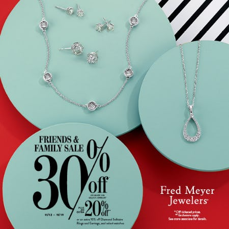 Friends & Family Sale from Fred Meyer Jewelers