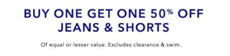 Buy One, Get One 50% Off Jeans & Shorts