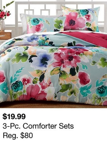 3-Pc. Comforter Sets $19.99 from macy's