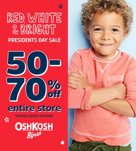 Presidents Day Sale 50 to 70% Off Entire Store* from Oshkosh B'gosh