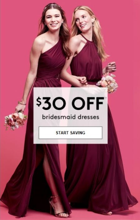 $30 Off Bridesmaid Dresses
