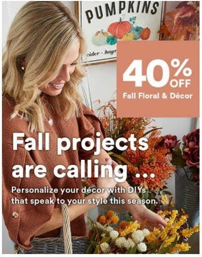 40% Off Fall Floral & Décor from Michaels