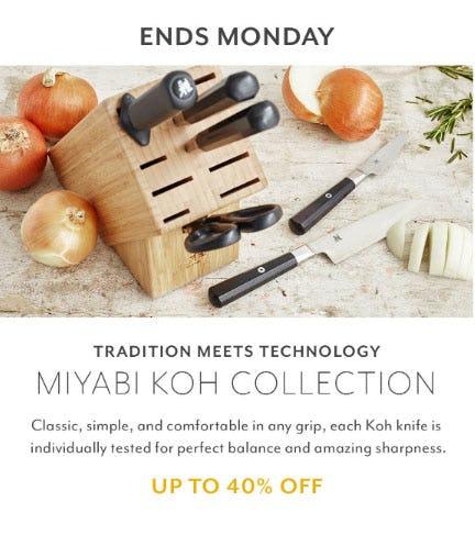 Up to 40% Off Miyabi Koh Collection