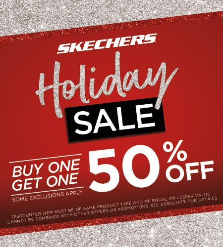 SKECHERS BUY ONE GET ONE 50% OFF HOLIDAY SALE!