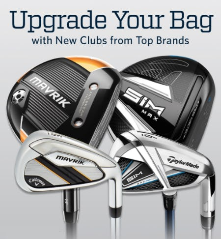 New Clubs from Top Brands from Golf Galaxy