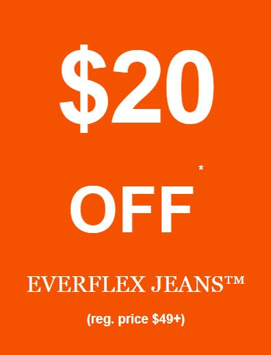 $20 Off Everflex Jeans