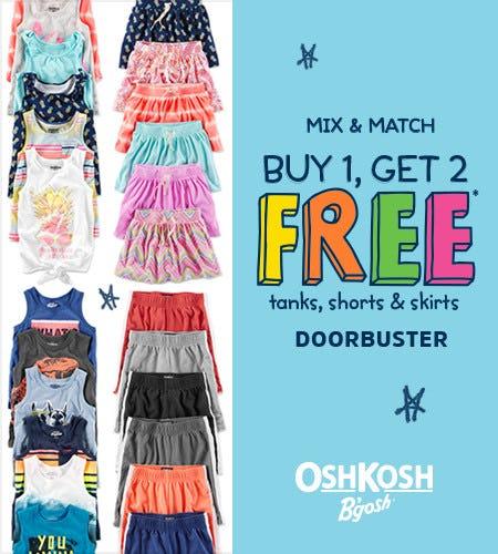 Mix & Match Buy 1, Get 2 Free* Tanks, Shorts, & Skirts Doorbuster