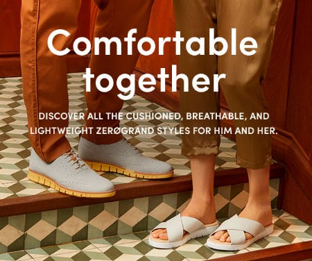 Comfortable ZERØGRAND Styles for Him and Her