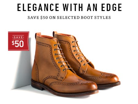 Save $50 on Selected Boot Styles