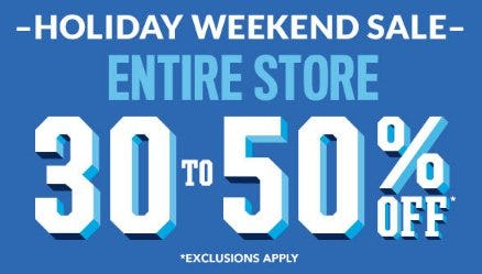 30 to 50% Off Entire Store